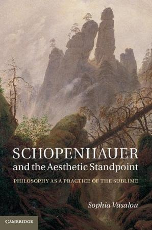 Schopenhauer and the Aesthetic Standpoint PDF