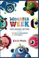 Amigurumi Monster Week   7 Cute Crochet Monsters PDF