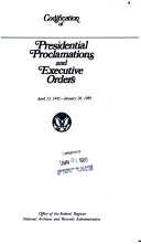 Codification of Presidential Proclamations and Executive Orders