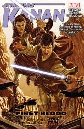 Star Wars: Kanan Vol. 2 - First Blood