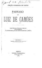 Parnaso de Luiz de Camões: edição das poesias lyricas consagrada á commemoração do centenario de Camões, Volume 2