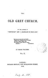 The old grey church, by the author of 'Trevelyan'.