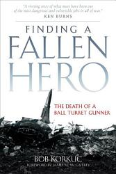 Finding A Fallen Hero Book PDF