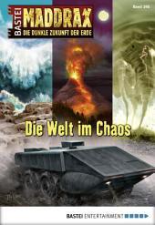 Maddrax - Folge 395: Die Welt im Chaos