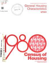 1980 Census of Housing: Characteristics of housing units. General housing characteristics. Utah, Volume 1