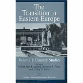 The Transition in Eastern Europe: Volume 1