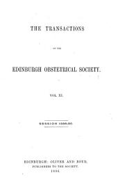 Transactions of the Edinburgh Obstetrical Society: Volume 11