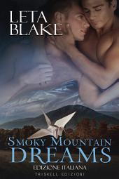 Smoky Mountain Dreams: Edizione italiana