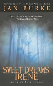 Sweet Dreams, Irene: An Irene Kelly Novel