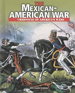 The Mexican American War Book