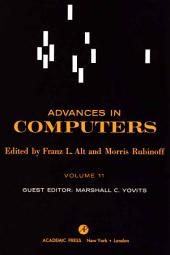 Advances in Computers: Volume 11