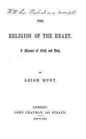 The Religion of the Heart: A Manual of Faith and Duty
