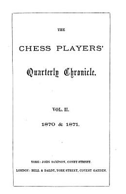The Chess Players  Quarterly Chronicle PDF