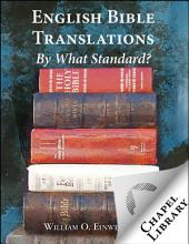 English Bible Translations: By What Standard?