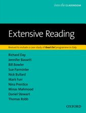 Extensive Reading, revised edition - Into the Classroom: Edition 2