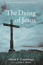 The Dying of Jesus PDF