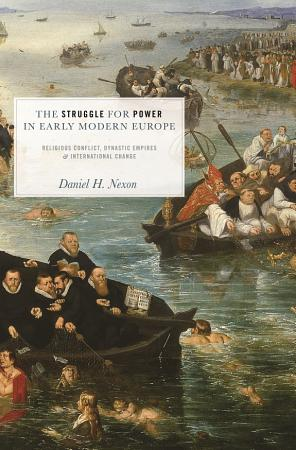 The Struggle for Power in Early Modern Europe PDF