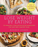 Lose Weight by Eating PDF