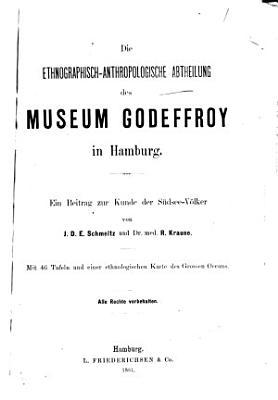 Die ethnographisch anthropologische Abtheilung des Museum Godeffroy in Hamburg PDF