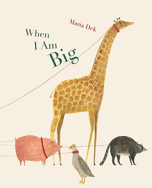 Download When I Am Big Book