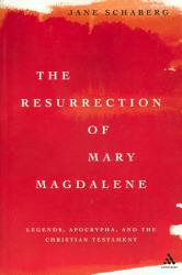 The Resurrection Of Mary Magdalene Book PDF