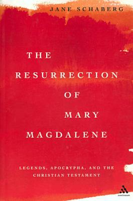 The Resurrection of Mary Magdalene PDF