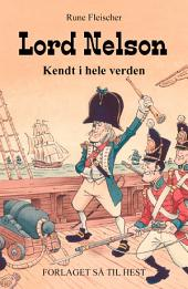 Kendt i hele verden #2: Lord Nelson