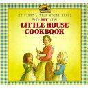 My Little House Cookbook Book