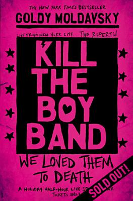 Kill the Boy Band PDF