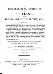 A Topographical Dictionary of Scotland: And of the Islands in the British Seas, Volume 2