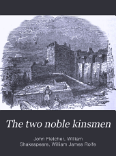 The Two Noble Kinsmen