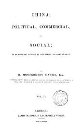 China; political, commercial, and social; an official report: Volume 2