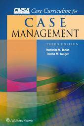 CMSA Core Curriculum for Case Management: Edition 3
