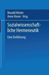 Sozialwissenschaftliche Hermeneutik: Eine Einführung