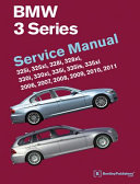 BMW 3 Series  E90  E91  E92  E93  Service Manual 2006  2007  2008  2009  2010 2011 PDF