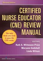 Certified Nurse Educator  CNE  Review Manual PDF