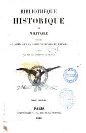 6: Memoires pour servir a l'histoire de France sous Napoleon ecrits a Sainte-Helene par les generaux qui ont partage sa captivite et publies sur les manuscrits entierement corriges de la main de Napoleon partie ecrite par le general baron Gourgaud, son aide de camp