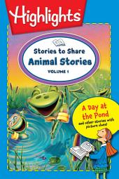 Stories to Share: Animal Stories: Volume 1