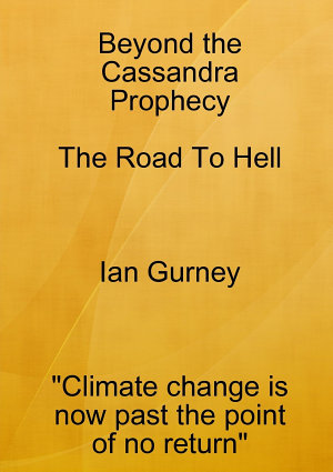 Beyond the Cassandra Prophecy   The Road to Hell