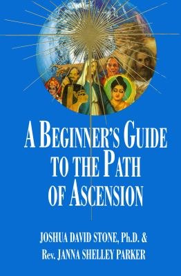 A Beginner s Guide to the Path of Ascension