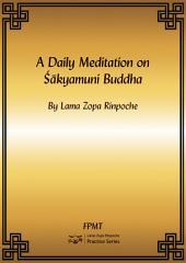 A Daily Meditation on Shakyamuni Buddha eBook