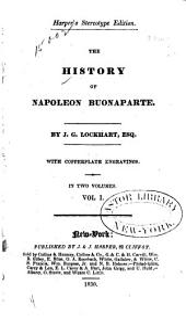 The History of Napoleon Bonaparte: Volume 1