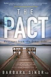 The Pact: Messages From the Other Side