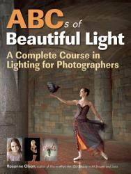 ABCs of Beautiful Light PDF