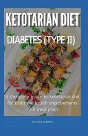 Ketotarian Diet for Diabetes (Type II)