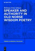 Speaker and Authority in Old Norse Wisdom Poetry PDF