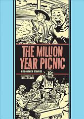 The Million Year Picnic: And Other Stories