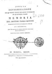 Sopra la determinazione delle radici nelle equazioni numeriche di qualunque grado memoria del dottor Paolo Ruffini ...