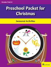 Preschool Packet for Christmas: Seasonal Activities