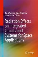 Radiation Effects on Integrated Circuits and Systems for Space Applications PDF